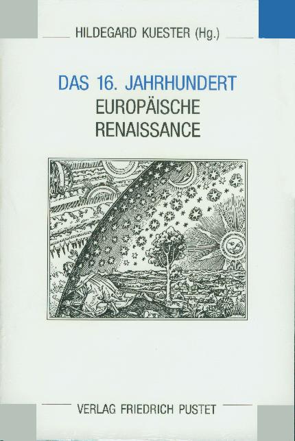 Das Sechzehnte Jahrhundert. Europäische Renaiss...
