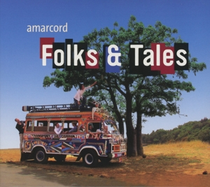 Amarcord - Folks & Tales - Folksongs from around the World