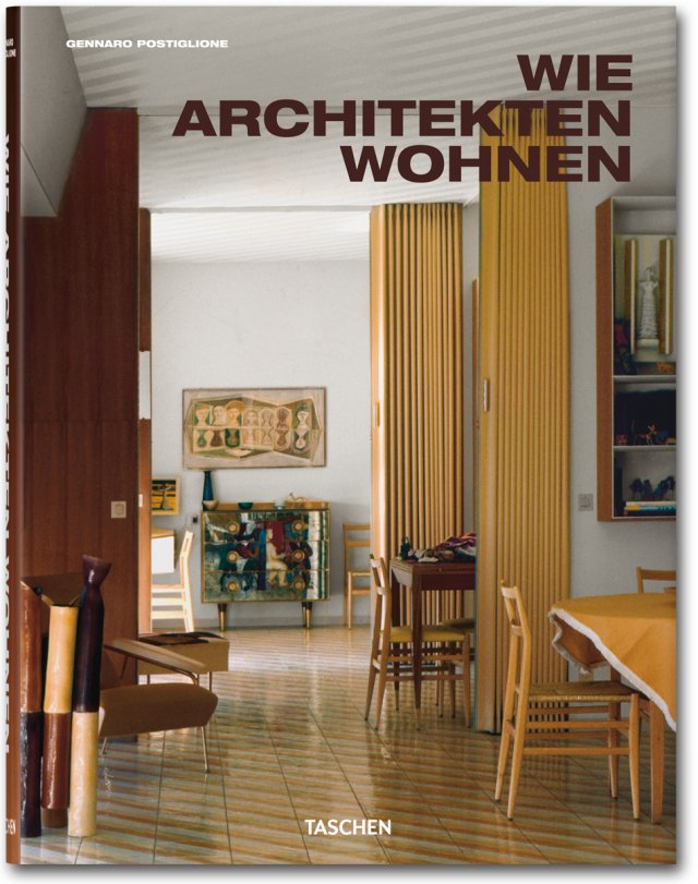 Wie Architekten wohnen - Postiglione, Gennaro