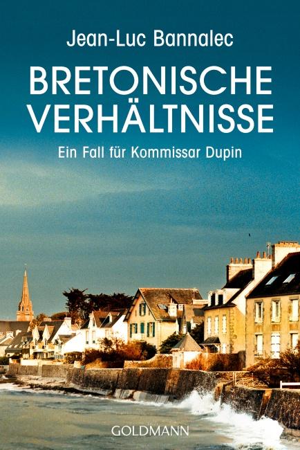 Bretonische Verhältnisse - Jean-Luc Bannalec [Taschenbuch]