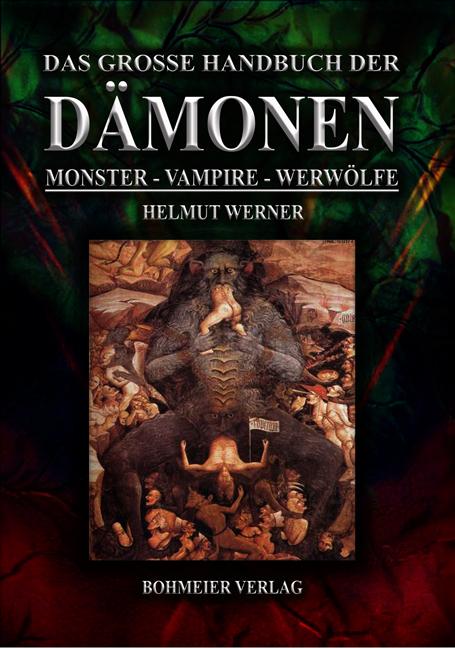 Das große Handbuch der Dämonen: Monster, Vampir...