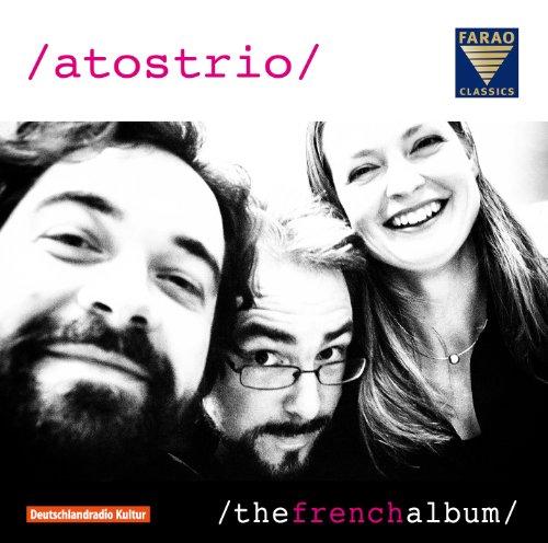 Atos Trio - Claude Debussy, Jean Françaix , Lil...
