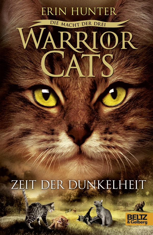 Warrior Cats - Staffel III: Die Macht der drei - Band 4: Zeit der Dunkelheit - Erin Hunter [Gebundene Ausgabe]