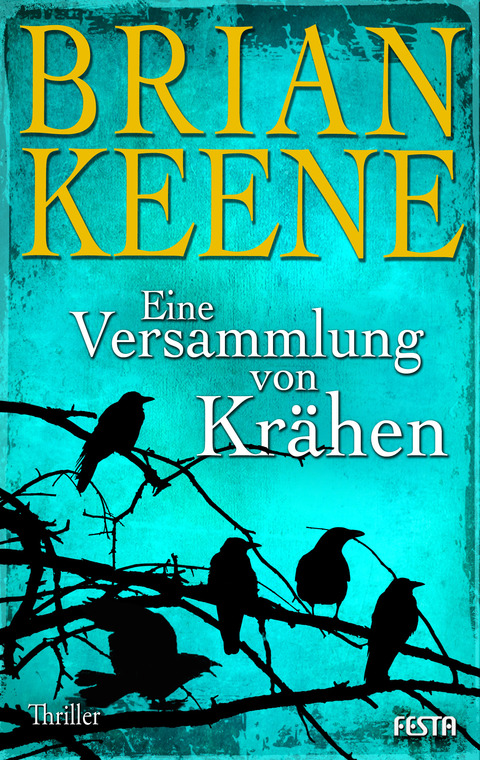 Eine Versammlung von Krähen - Brian Keene