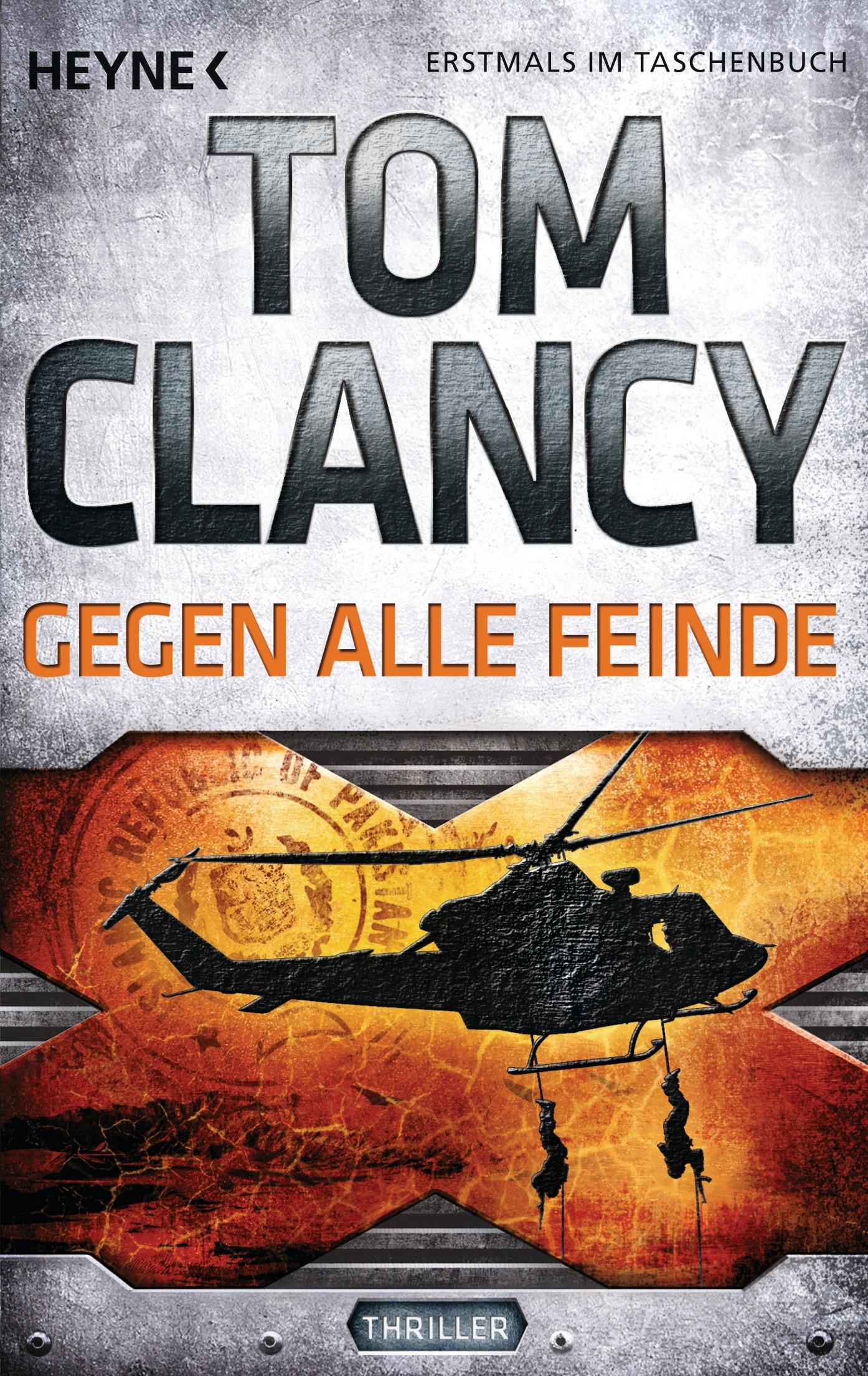 Gegen alle Feinde: Thriller - Clancy, Tom