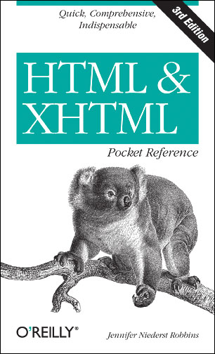 HTML and XHTML Pocket Reference (Pocket Referen...