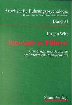 Innovatives Führen - Witt, Jürgen