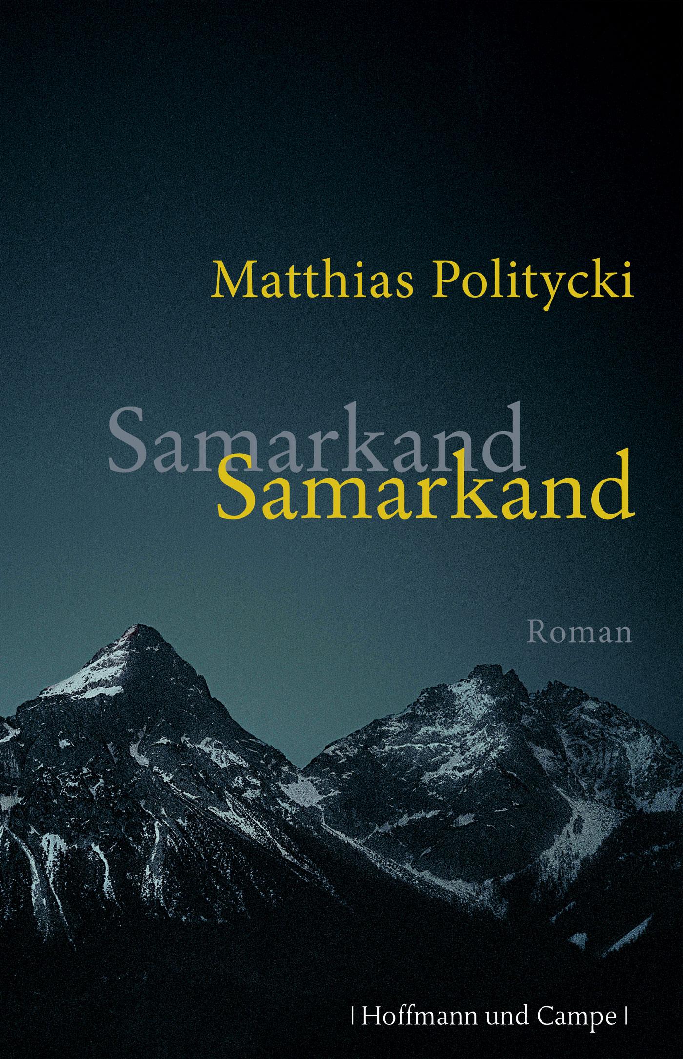 Samarkand Samarkand - Matthias Politycki
