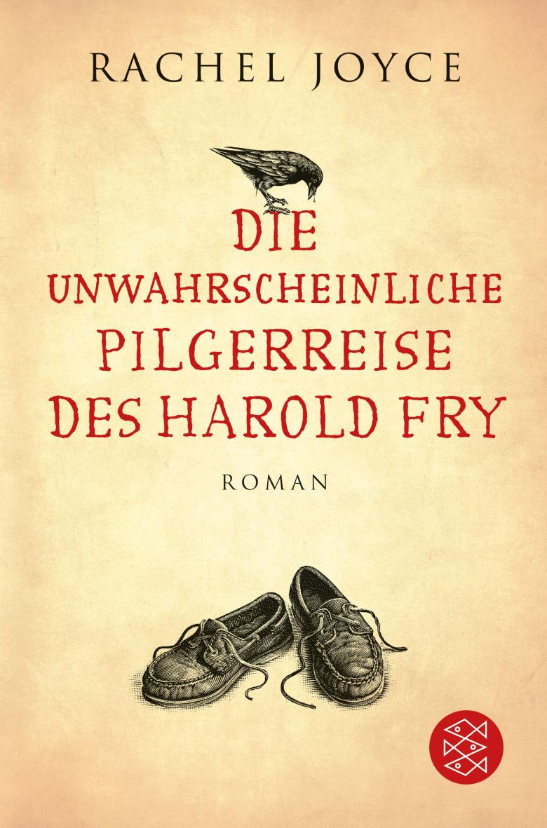 Die unwahrscheinliche Pilgerreise des Harold Fry - Rachel Joyce [Taschenbuch]