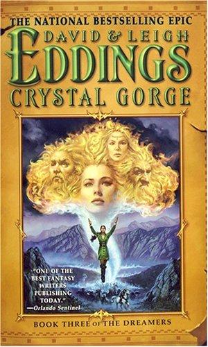 Crystal Gorge: Book Three of The Dreamers - Edd...