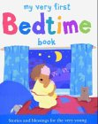 My Very First Bedtime Book - Rock, Lois