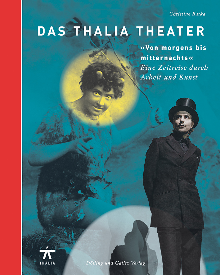 """Das Thalia Theater """"Von morgens bis mittern..."""