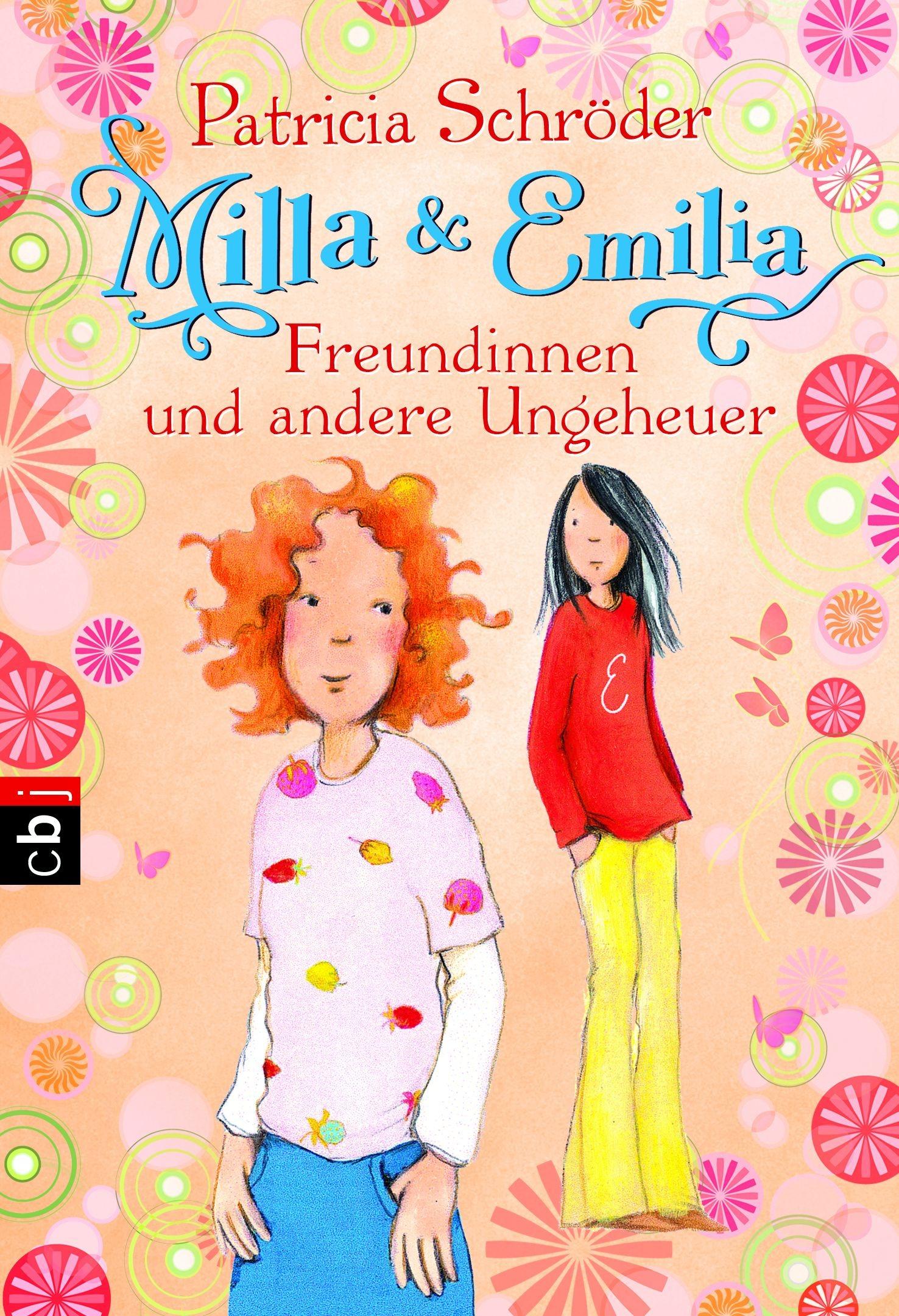Milla und Emilia - Freundinnen und andere Ungeheuer: Band 3 - Schröder, Patricia