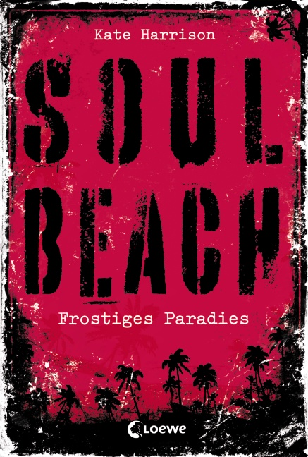 Soul Beach: Band 1: Frostiges Paradies - Kate H...