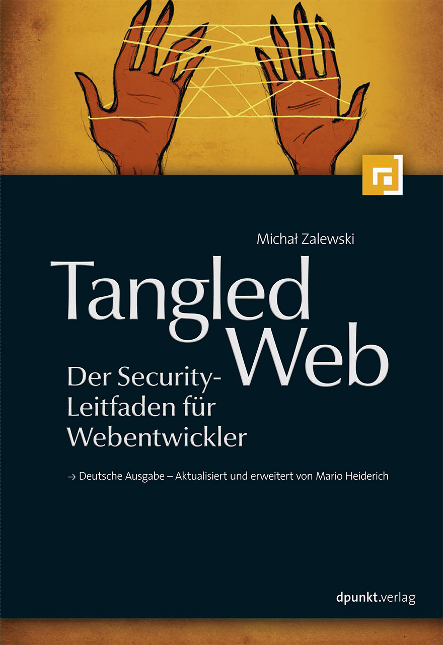 Tangled Web - Der Security-Leitfaden für Webent...