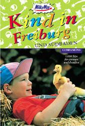 Kind in Freiburg und Südbaden - Brode, Heike