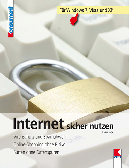 Internet sicher nutzen: Virenschutz und Spamabw...