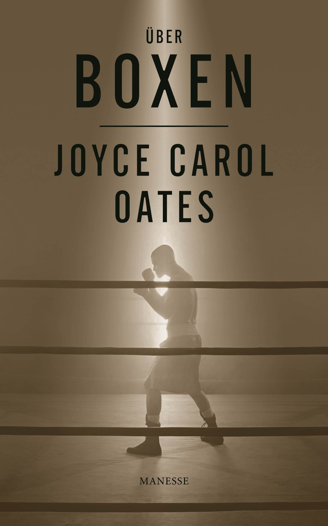 Über Boxen - Joyce Carol Oates