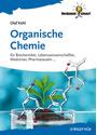 Organische Chemie: für Biochemiker, Lebenswissenschaftler, Mediziner, Pharmazeuten... -  Olaf Kühl