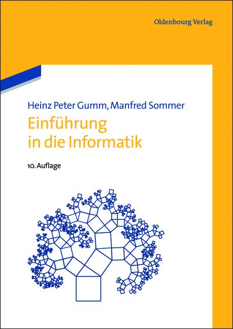 Einführung in die Informatik - Gumm, Heinz-Peter