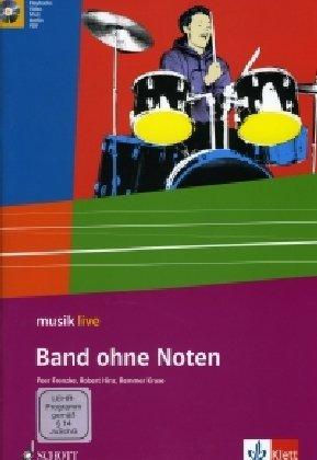 Band ohne Noten (musik live) - Kruse, Remmer