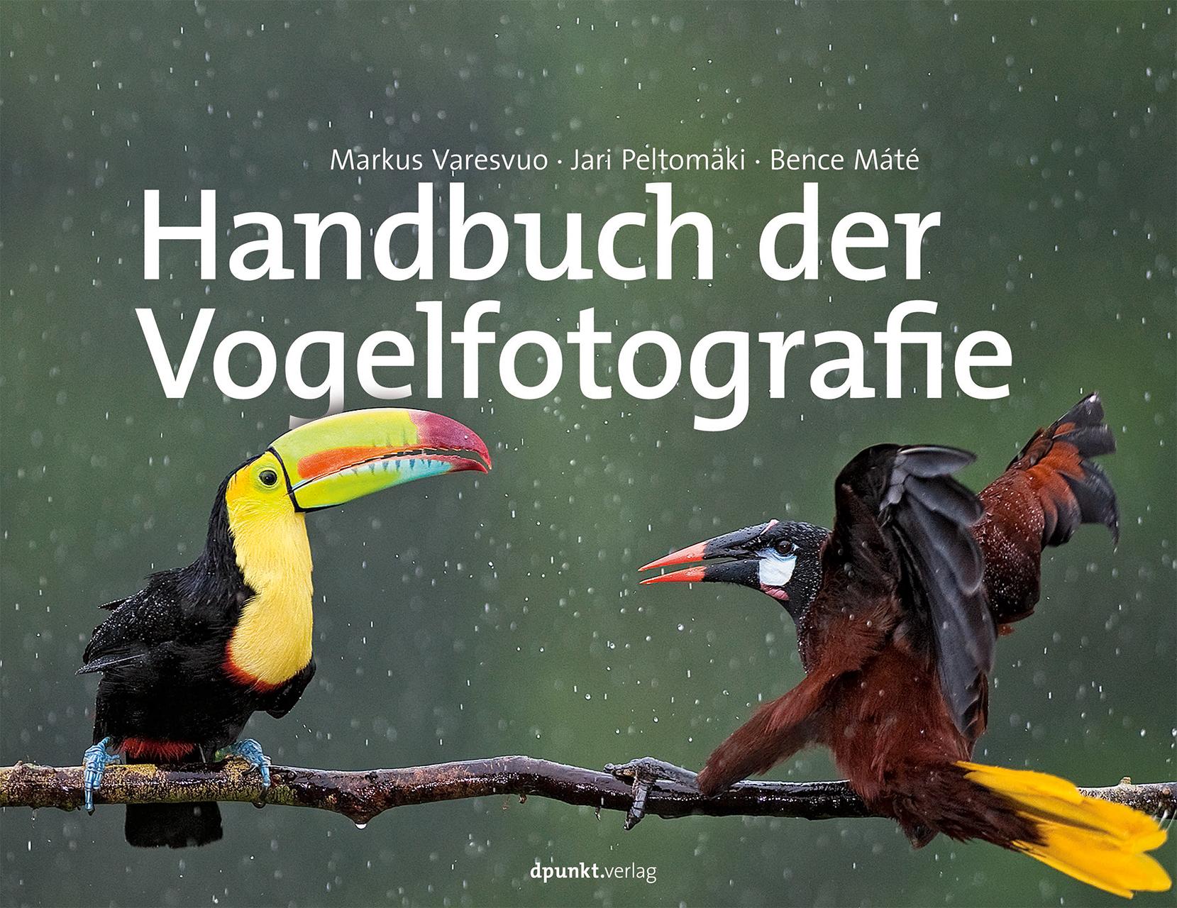 Handbuch der Vogelfotografie - Markus Varesvuo