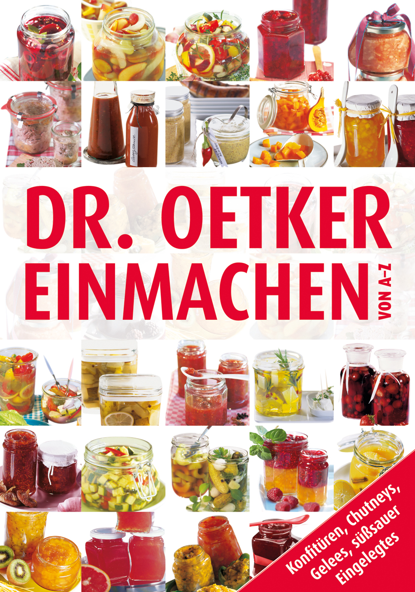Einmachen von A-Z - Dr. Oetker