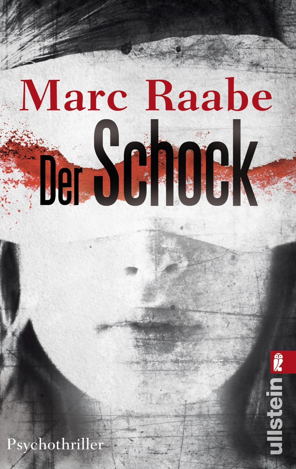 Der Schock - Marc Raabe [Taschenbuch]