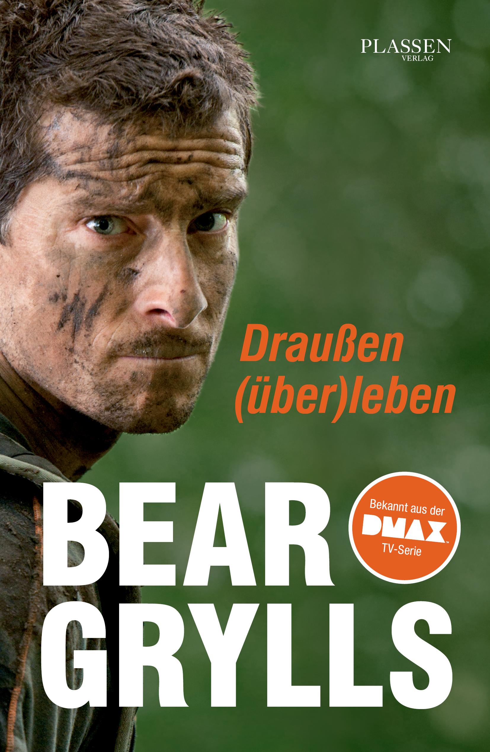 Draußen (über)leben - Bear Grylls [Hardcover]