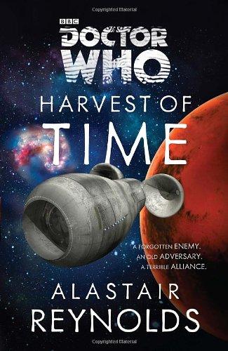 Doctor Who: Harvest of Time - Alastair Reynolds [Paperback]