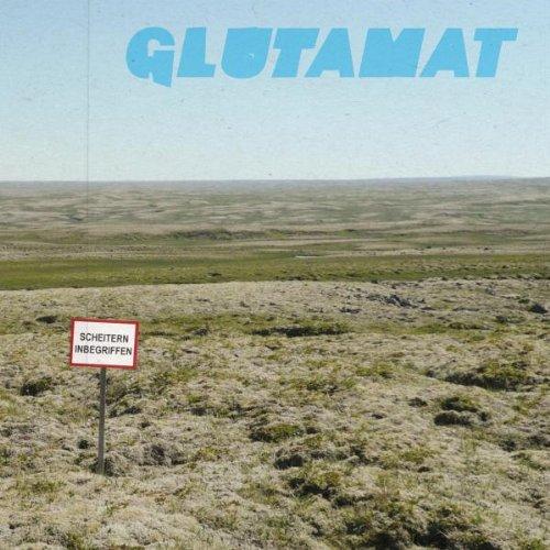 Glutamat - Scheitern Inbegriffen