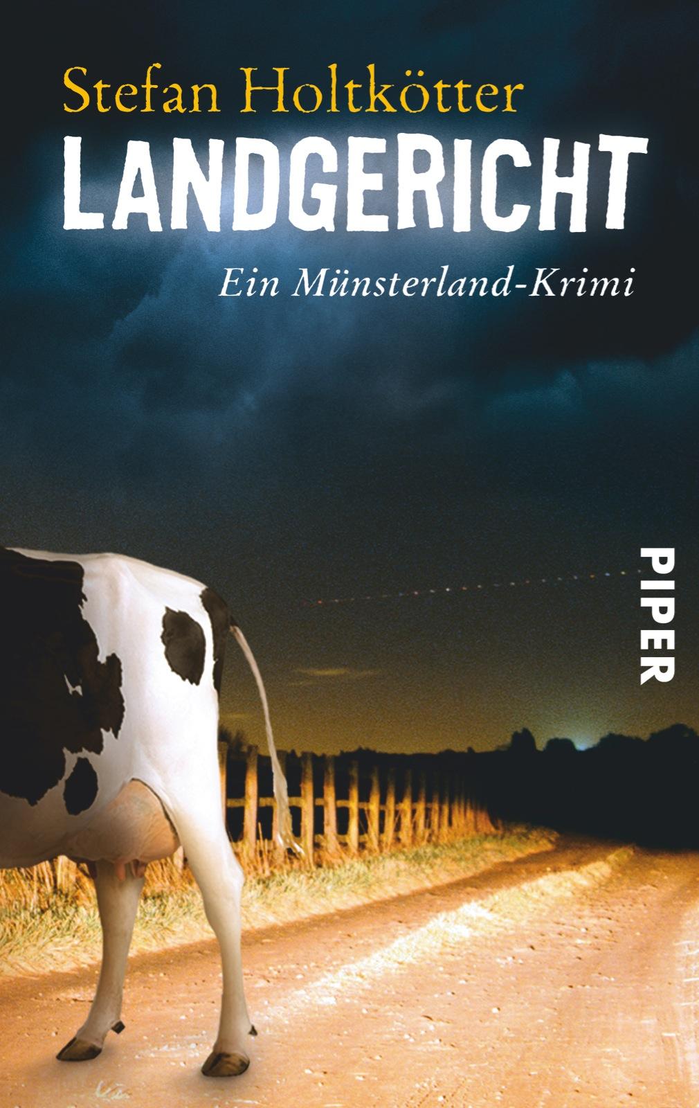 Landgericht: Münsterland-Krimis Band 6 - Stefan Holtkötter [Taschenbuch]