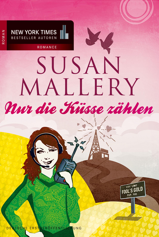 Nur die Küsse zählen - Mallery, Susan
