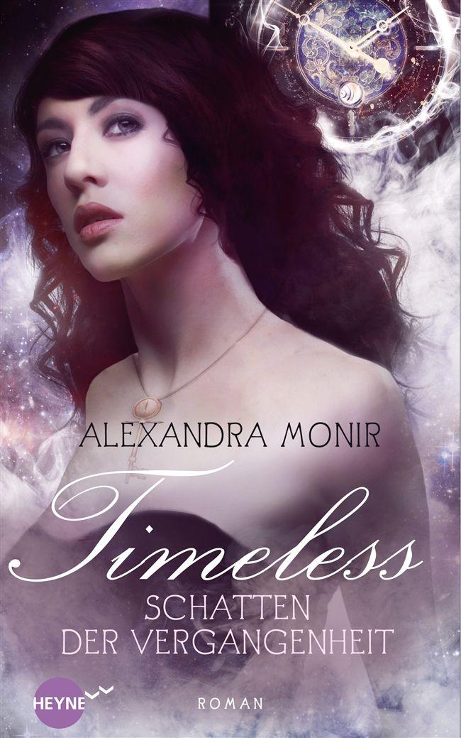 Timeless: Schatten der Vergangenheit - Alexandr...
