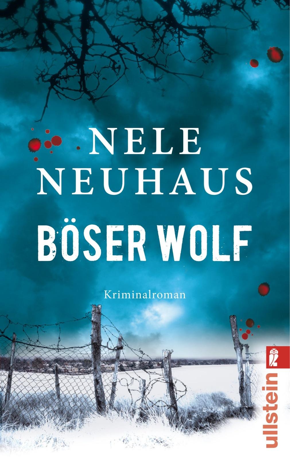 Böser Wolf: Der sechste Fall für Bodenstein und Kirchhoff - Nele Neuhaus [Taschenbuch]