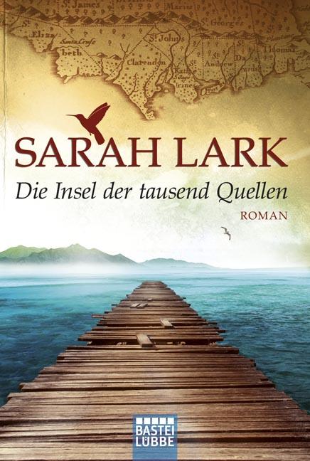 Die Insel der tausend Quellen - Sarah Lark