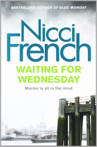 Waiting for Wednesday: A Frieda Klein Novel - Nicci French [Paperback]