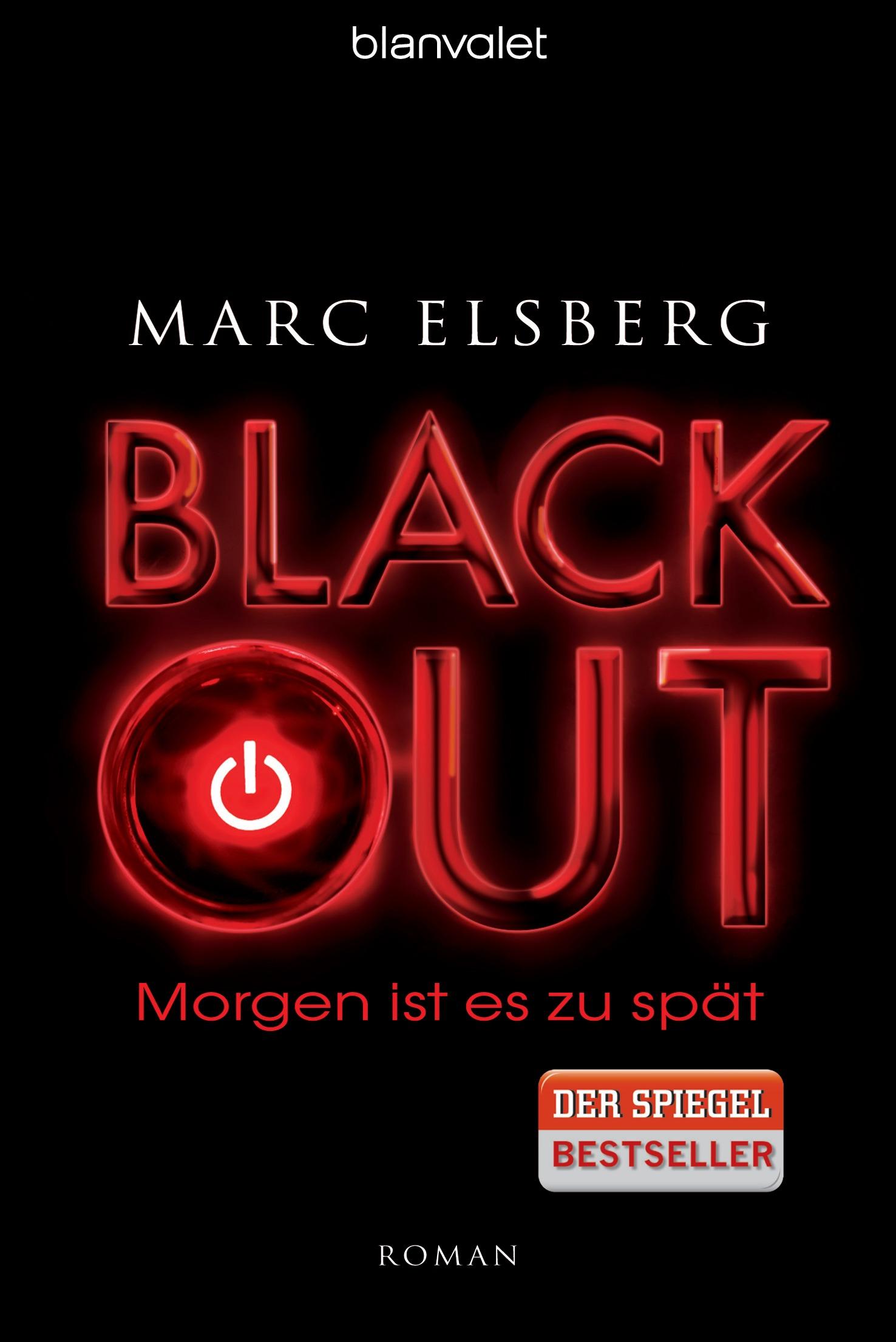 BLACKOUT - Morgen ist es zu spät - Marc Elsberg [Taschenbuch]