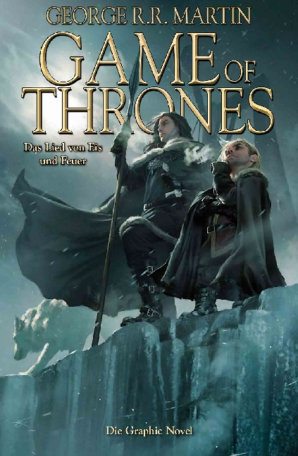 Game of Thrones: Band 2 - Das Lied von Eis und Feuer - George R. R. Martin [Graphic Novel]