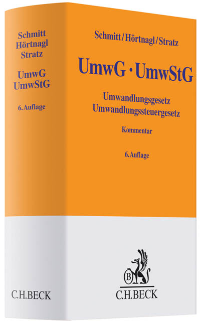 Umwandlungsgesetz, Umwandlungssteuergesetz - Joachim Schmitt [Gebundene Ausgabe, 6. Auflage 2013]