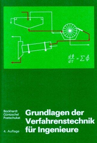 Grundlagen der Verfahrenstechnik für Ingenieure...