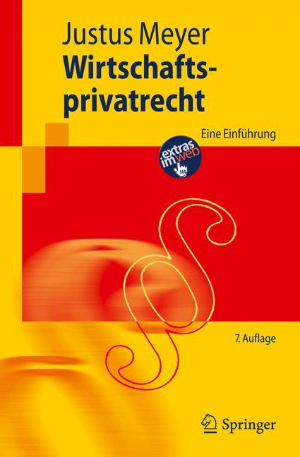 Wirtschaftsprivatrecht: Eine Einführung (Spring...