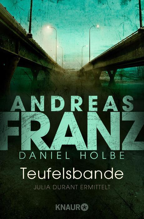 Teufelsbande: Ein neuer Fall für Julia Durant - Andreas Franz [Taschenbuch]