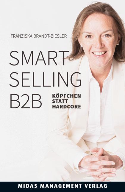 Smart Selling B2B - Franziska Brandt-Biesler