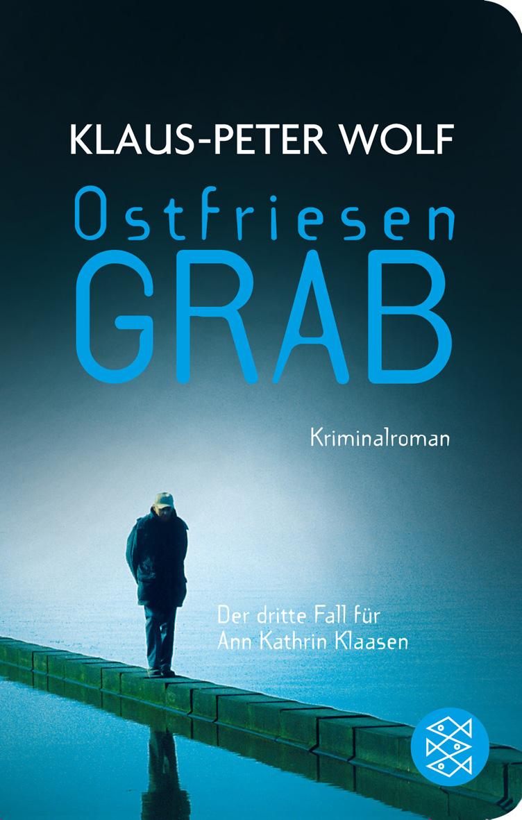 Ostfriesengrab - Klaus-Peter Wolf