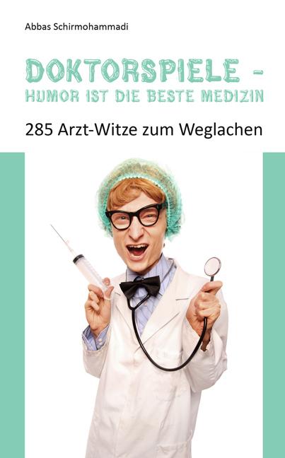 Doktorspiele, Humor ist die beste Medizin - 285...