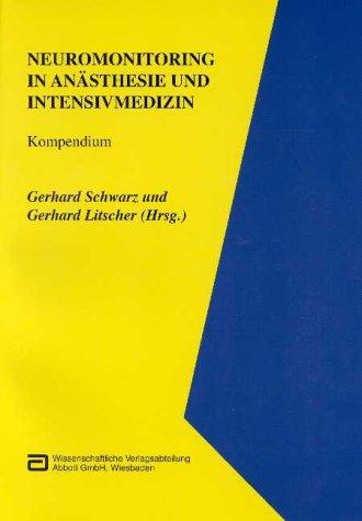 Neuromonitoring in Anästhesie und Intensivmediz...