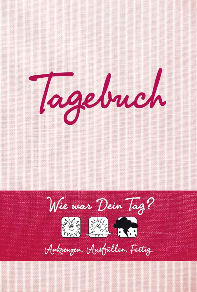 Tagebuch: Wie war Dein Tag? Ankreuzen - Ausfüllen - Fertig - Doro Ottermann