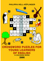 Crossword Puzzles for Young Learners of English: A Coloring Book - Philippa Hell-Höflinger