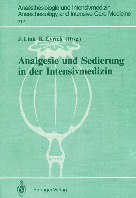Analgesie und Sedierung in der Intensivmedizin:...